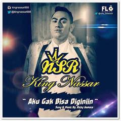 (3.32 MB) King Nassar - Aku Gak Bisa Diginiin Mp3