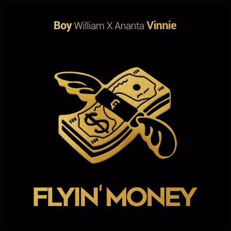 (4.39 MB) Boy William & Ananta Vinnie - Flyin` Money Mp3 Download