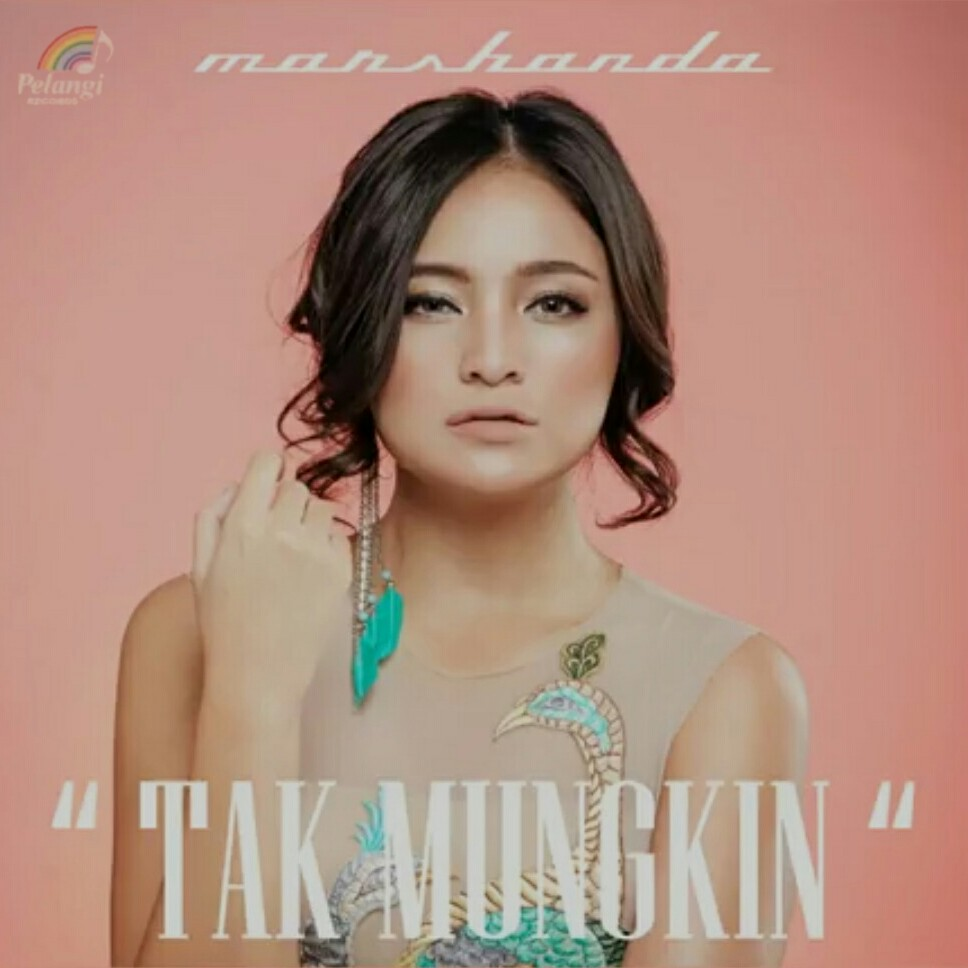 (4.44 MB) Marshanda - Tak Mungkin (OST. Tikus Dan Kucing)  Mp3 Download