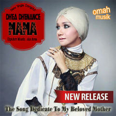 Download Lagu Dhea Dhenance - Mama (Versi Original) Mp3