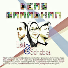 Download Lagu Esti and Sahabat - Dear Ramadhan Mp3