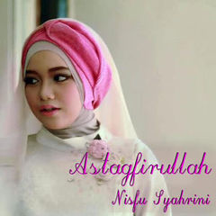 Download Lagu Nisfu Syahrini - Astagfirullah Mp3
